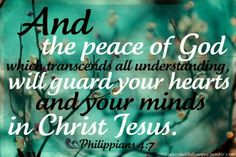 Philippians ~ And the peace of God which passes all understanding will guard your hearts and minds in Christ Jesus. Biblical Quotes, Bible Verses Quotes, Bible Scriptures, Faith Quotes, Bible Art, Christian Messages, Christian Quotes, I Love The Lord, Christian Life