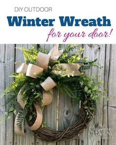 Learn how to make this DIY Outdoor Winter Wreath for Your Front Door by Southern Charm Wreaths.  This could also be a year round wreath for your home decor!  Perfect for filling the empty space after a holiday!