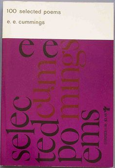 100 Selected Poems - e.e. cummings. Grove Press, 1959. Cover by Roy Kuhlman. www.roykuhlman.com