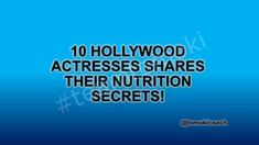 NUTRITION SECRET TIPS BY 10 DIFFERENT HOLLYWOOD ACTRESSES:  Keeping up with these actresses' day-to-day nutrition tips helps to only make times of indulgence even sweeterand the following days less painful. Their secrets are as below:  Lucy Hale Eat whole