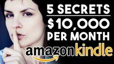 5 Secrets To How I'm Making $10,000+ Per Month With Kindle Publishing! #kindlepublishing