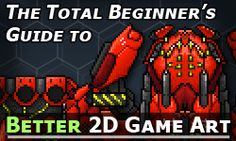 The Total Beginner's Guide to Better 2D Game Art - Visual Arts - Articles - Articles