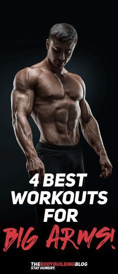 Check out the 4 Best Workouts for Big Arms! #fitness #gym #workout #exercise #muscle