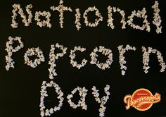 Happy National Popcorn Day!!!
