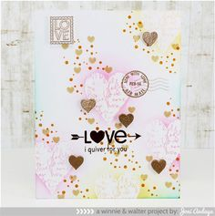 Love - I quiver for you - You've Got Love Mail stamp set from Winnie & Walter, created by Joni Andaya (Papell with Love blog)
