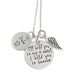 Personalized Pet Memorial Necklace - Hold you in my heart until I hold you in heaven - Memorial Piece - Dog Memorial - Stampressions - www.stampressions.com
