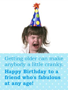 Send Free Still Fabulous Funny Birthday Card for Friends to Loved Ones on Birthday & Greeting Cards by Davia. It's free, and you also can use your own customized birthday calendar and birthday reminders. Birthday Wishes Funny, Birthday Cards For Friends, Birthday Greeting Cards, Friend Birthday, Birthday Greetings, Happy Birthday, Birthday Calendar, Birthday Board, Birthday Reminder