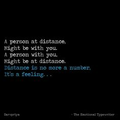and I don't feel being distant from you even though we are miles apart. Deep Words, True Words, Distant Quotes, Crazy Girl Quotes, Zindagi Quotes, Heartfelt Quotes, Reality Quotes, Best Friend Quotes, Friendship Quotes
