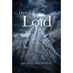 Buy Living & Longing for the Lord: A Guide to Thessalonians: Guides to God's Word by Michael Whitworth and Read this Book on Kobo's Free Apps. Discover Kobo's Vast Collection of Ebooks and Audiobooks Today - Over 4 Million Titles! Small Group Bible Studies, Bible Study Group, Book Of Philippians, Parables Of Jesus, Gospel Of Mark, Speaking In Tongues, 2 Thessalonians, Bible Commentary, John Macarthur