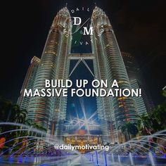 Build up on a massive foundation!