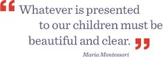 Quotes by Maria Montessori | alternlearn