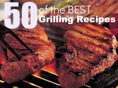 50 of the Best Grilling Recipes- just in time for summer! Burgers, chicken, steak, pork and more . . . this post has you covered! #grill #recipes