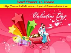 In Valentine Day 2016 All Lovers Enjoy With Love Of Flowers Such As Red Roses, Lilly, And So Many Flowers. Now You Can Send Gifts And Flowers To Your Friend And Relatives By Buy Flower A. https://storify.com/IndoreFlorists/send-flowers-to-indore B. http://indoreflorist.livejournal.com/545.html