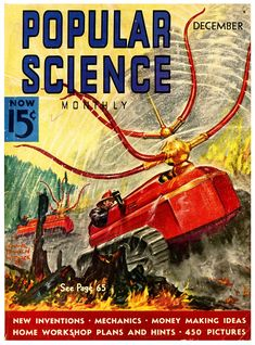 Popular Science (PopSci) is an American monthly magazine carrying popular science content, that is, articles for the general reader on science and technology subjects. Science Magazine, Magazine Art, Magazine Covers, Vintage Movies, Vintage Posters, Workshop Plans, Classic Sci Fi, New Inventions, Popular Mechanics