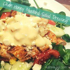 Clean & Simple Honey Mustard Salad Dressing 21 day fix approved honey mustard dressing made with greek yogurt, mustard, honey, olive oil & rice vinegar. Easy !