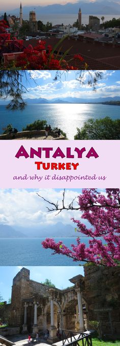 Why you might like Antalya (Turkey)…and why it disappointed us