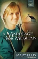 A Marriage for Meghan by Mary Ellis