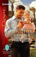 Princess in the Making - Michelle Celmer (HD #217 - Aug 2012)