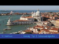 Städtereisen  Venedig  Top 10 Sehenswürdigkeiten