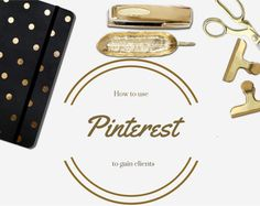 How to use Pinterest to gain clients by DIY Virtual Biz