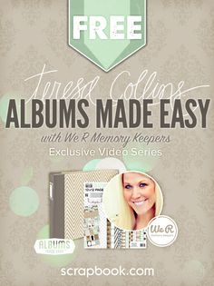 FREE Teresa Collins Albums Made Easy Class (delivered via email). Register Today!