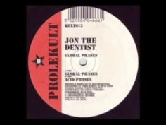 Jon the Dentist (acid trance)