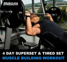 4 Day Superset & Timed Set Muscle Building Workout