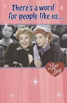 i love lucy friend birthday cards - Google Search