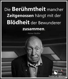 So wahr! Anders ist dieser alberne Hype um sogenannte Prominente, B-, C- und D -… So true! Different is this silly hype about so-called celebrities, B-, C- and D -… – satire & facts – Wise Men Say, Tango, True Words, Satire, Proverbs, True Stories, Cool Words, Quotations, Verses