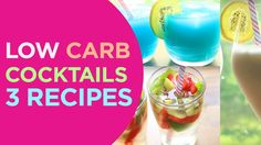 Low Carb Cocktails | Pina Colada, Berry Mojito & Tiffany & Co Drink
