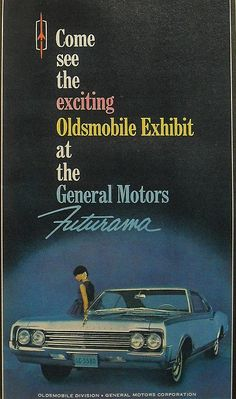 1964 1965 NEW YORK WORLDS FAIR Futurama Oldsmobile Vintage Automobile Advertisement