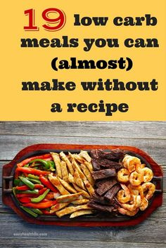19 low carb meals you can (almost) make without a recipe