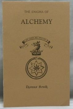 "The Enigma of Alchemy: A Fragment from a Lost Hermetic Epic by Thomas South. father of Mary Anne Atwood (author of ""The Suggestive Inquiry"") in which he gives his thoughts on alchemy Alchemy Art, Alchemy Symbols, Magick Book, Witchcraft, Books To Read, My Books, Occult Books, Vintage Book Covers, Knowledge And Wisdom"