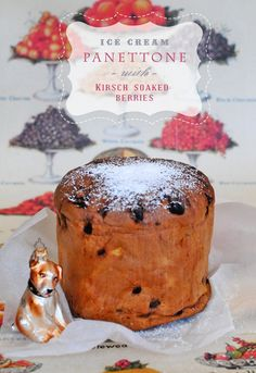 Ice Cream Pannetone with Kirsch soaked berries...Oh MY!