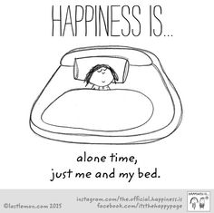 Alone time in bed!