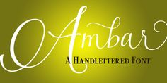Ambar is an handlettered font created by Carine de Wandeleer and published by Eurotypo
