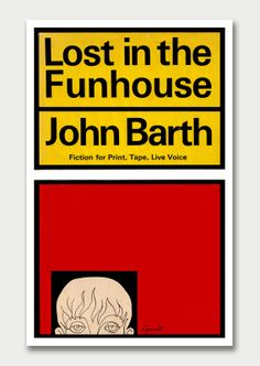 Lost in the Funhouse by John Barth, 1968. Jacket design by George Giusti
