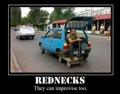 redneck | This side of the pond has it's share of rednecks too.