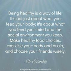 Healthy.. mind, body and soul