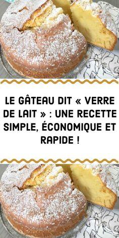 C'est un gâteau qui est proche du gâteau au yaourt et la mesure des ingrédients se fait à l'aide d'un seul outil : le verre de 25 cl. Ingrédients : 1 verre de lait 3 œufs 3 verres de farine 1 verre d'huile végétale 1 verre de sucre 1 sachet de levure chimique 1 bouchon de rhum ou un zeste de citron ou vanille liquide Du sucre glace Préparation : - Préchauffez le four à 180°C et beurrez le moule. - Mélangez avec un batteur le sucre avec les œufs jusqu'à obtenir un mélange blanc. Ajoutez..