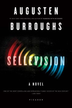 SELLEVISION  Augusten Burroughs