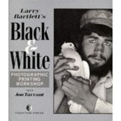 Larry Bartlett's Black and White Photographic Printing Workshop by Larry Bartlett Lego House, Every Day Book, Photography Workshops, Book Summaries, Best Selling Books, Romance Books, Book Recommendations, Larry, Audio Books