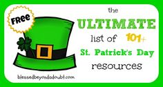 Tons and Tons of St. Patrick's Day Free Ideas! Grab a cup of tea! You will be there for awhile.