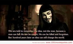 V for Vendetta quotes,famous movie quotes,movie quotes,best movie quotes V For Vendetta Quotes, V For Vendetta 2005, V For Vendetta Movie, V Pour Vendetta, Movies Quotes, Best Movie Quotes, Film Quotes, Favorite Quotes, Awesome Quotes