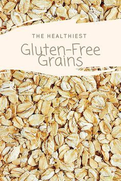 Here are six tasty gluten-free grains that can help you lose weight, fight the flu, or even make you more fertile. Go with these grains for all of your health goals.