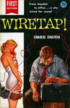 Einstein, Charles - Wiretap! (Dell First Edition, 1955)