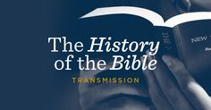 Where did the Bible come from? Who wrote it, and in what languages? Knowing the Bible's history will increase our appreciation for this wonderful book.