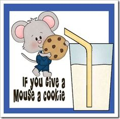 123 Homeschool 4 Me: {free} If you Give a Mouse a Cookie Pack
