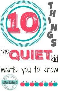 10 Things the Quiet