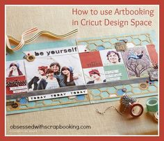 Explore Cricut Design Space with Artbooking - Close to My Heart-How to size images in Design Space using the Close to My Heart Artbooking Cricut cartridge  #closetomyheart #cricut #artbooking  www.obsessedwithscrapbooking.com